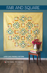 "FAIR and SQUARE Quilt Pattern (PRINTED booklet) by Robin Pickens / Layer Cake friendly /Square 71"" size"