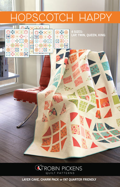 HOPSCOTCH HAPPY Quilt Pattern (printed booklet) by Robin Pickens / Layer Cake friendly / King, Queen, Twin and Lap sizes