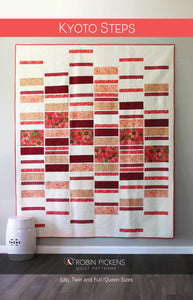 KYOTO STEPS Quilt Pattern (printed booklet) by Robin Pickens/ lap, twin, queen