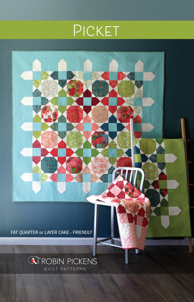 PICKET Quilt Pattern (printed booklet) by Robin Pickens - Large or Lap, Fat Quarters or Layer Cake Precuts