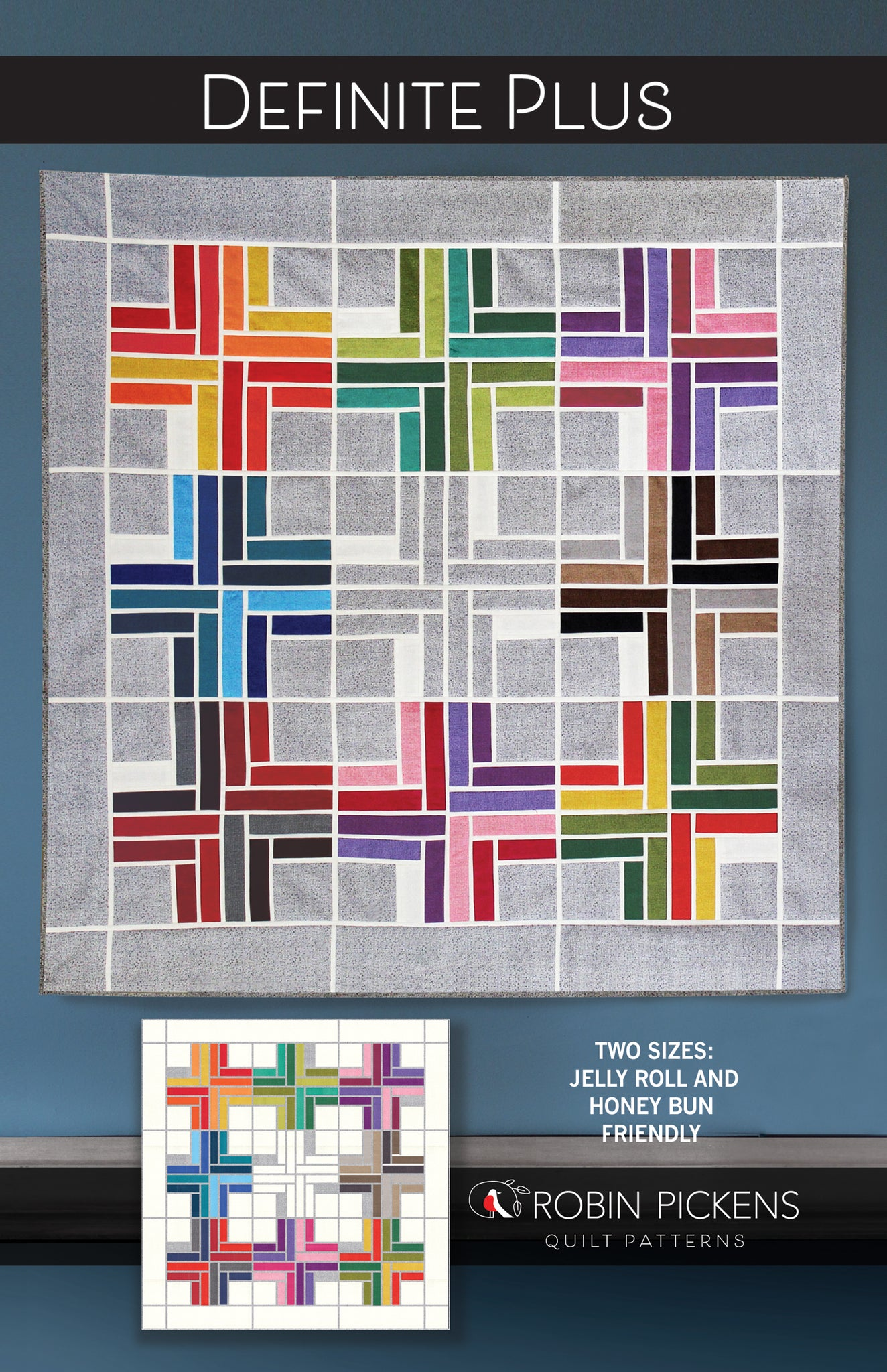 DEFINITE PLUS Quilt Pattern Printed Booklet by Robin Pickens, Jelly Roll, Honey Bun friendly