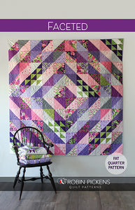 "FACETED Quilt Pattern (printed booklet) by Robin Pickens / Fat Quarter Friendly / 75"" Square Diamond Quilt"
