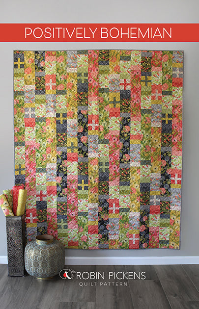 POSITIVELY BOHEMIAN Digital PDF Quilt Pattern by Robin Pickens / Twin size / Easy Fast Quilt