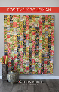 POSITIVELY BOHEMIAN Quilt Pattern (printed booklet) by Robin Pickens / Twin size / Easy Fast Quilt