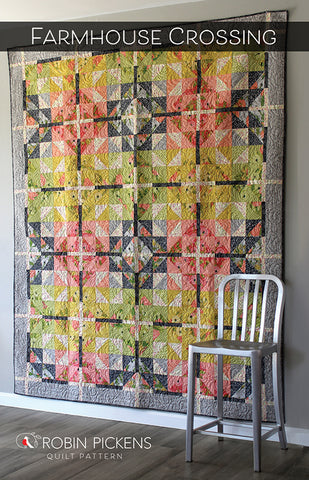 FARMHOUSE CROSSING Quilt Pattern (printed booklet)  by Robin Pickens