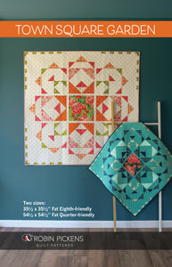 "Quilt Pattern (digital downloadable pdf) of TOWN SQUARE GARDEN Quilt by Robin Pickens / wall quilt (54 1/2"" or 35 1/2"" square)"