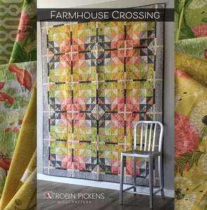 Quilt Pattern (downloadable digital PDF) of FARMHOUSE CROSSING Quilt by Robin Pickens / Twin and Lap/Wall size
