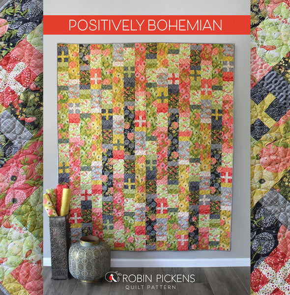 Quilt Pattern (printed booklet) of POSITIVELY BOHEMIAN Quilt by Robin Pickens / Twin size / Easy Fast Quilt