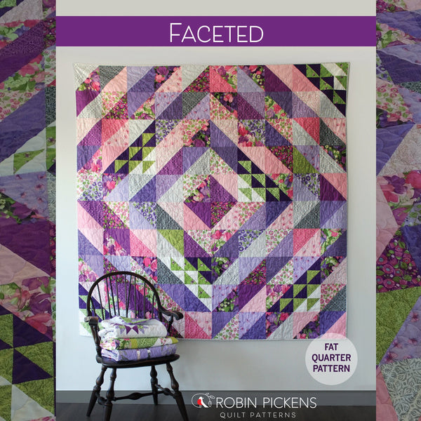 "Quilt Pattern (printed booklet) of FACETED Quilt by Robin Pickens / Fat Quarter Friendly / 75"" Square Diamond Quilt"