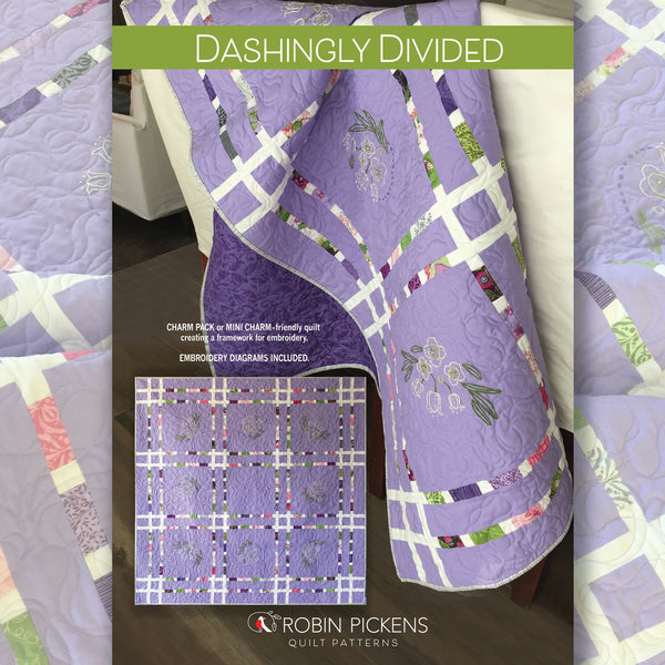 Quilt Pattern (digital download PDF)  DASHINGLY DIVIDED w/ Embroidery by Robin Pickens / Charm Pack, Mini Charm, precut