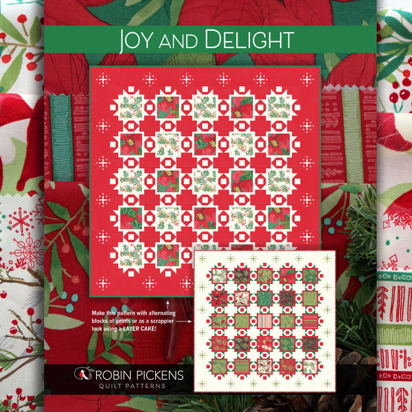 JOY AND DELIGHT Digital Pdf Quilt Pattern by Robin Pickens- layer cake friendly or yardage