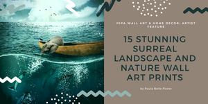 Featured Artist: Paula Belle Flores and 15 Stunning Surreal Wall Art Prints