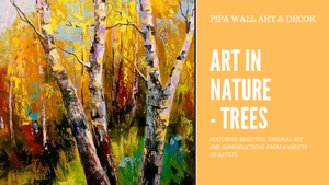 Art in Nature – Trees – Original Work and Wall Art Prints