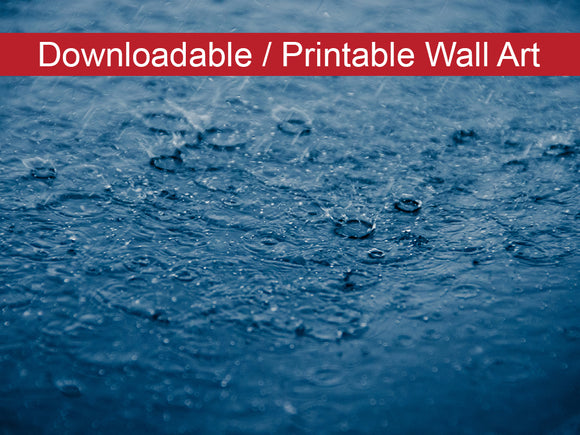 Digital Wall Art, Downloadable Print, Nature Photo Let It Rain Wall Decor Instant -DIY Printable