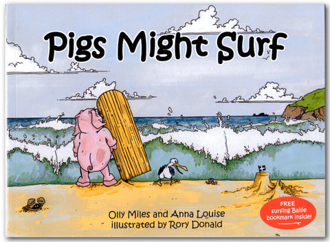 Pigs Might Surf Book (Ollypop Books)