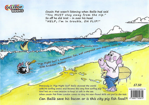 Pigs Might Surf 2 - Bailie's Beach Rescue
