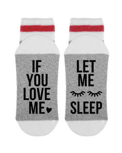 LET ME SLEEP SOCKS