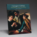 Caravaggio's Cardsharps: Trickery and Illusion