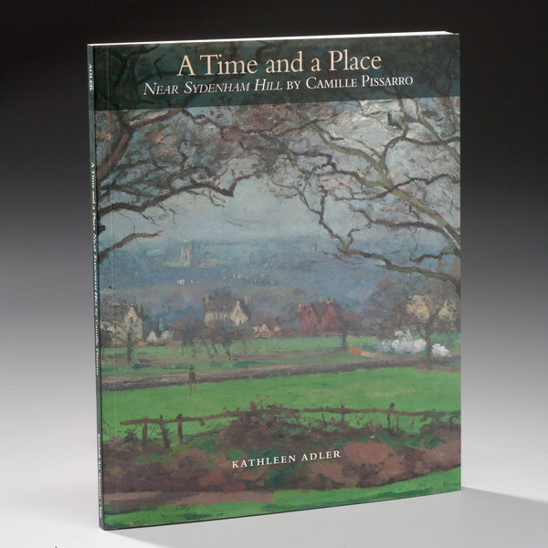 "A Time and a Place ""Near Sydenham Hill"" by Camille Pissarro"