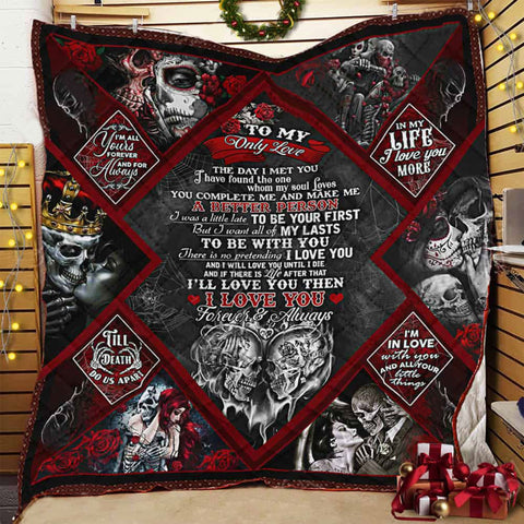 Couple Quilt Blanket , Skull Couple Blanket, To My Only Love I love You Forever And Always Quilt Blanket-Moon & Back