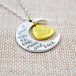 """I Love You To The Moon And Back"" Family Pendant Necklace-Moon & Back-Aunt-Moon & Back"