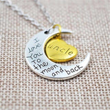 """I Love You To The Moon And Back"" Family Pendant Necklace-Moon & Back-Uncle-Moon & Back"