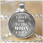 Round Pendant Necklace - I Love You To The Moon and Back-Moon & Back-Design 4-Moon & Back