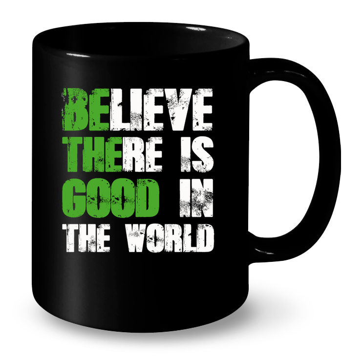 Be The Good Mug