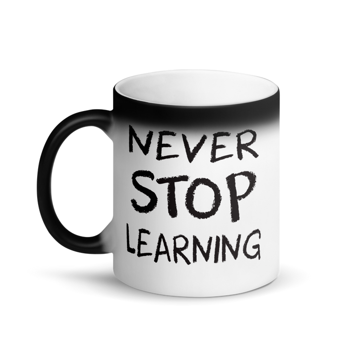 Never Stop Learning Matte Black Magic Mug