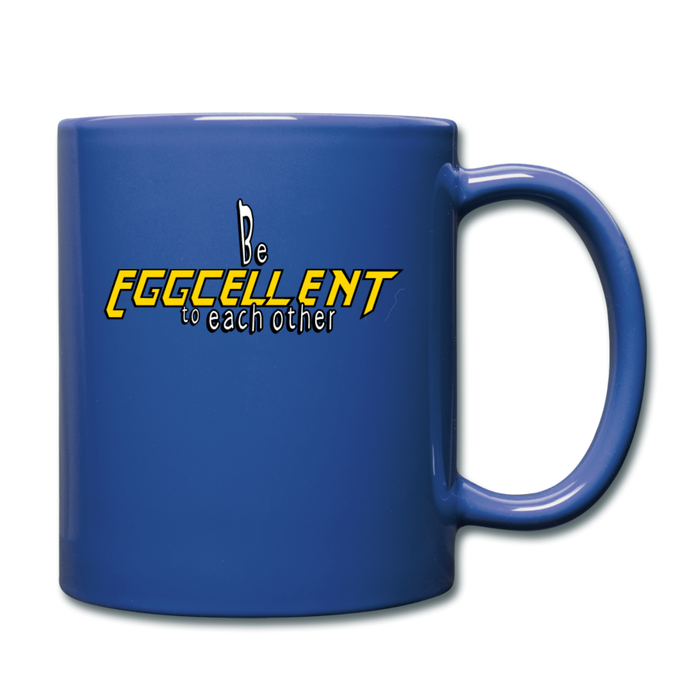 Be Eggcellent Style 1 - royal blue