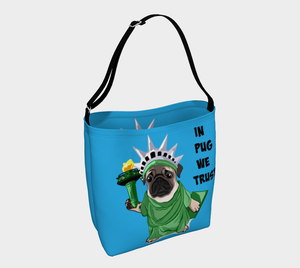 Lady Liberty Pug Day Tote | In Pug We Trust - mrscopycat