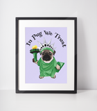 Lady Liberty Pug Art Print | In Pug We Trust-MrsCopyCat