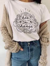 Load image into Gallery viewer, Bee The Change - Eco Tee