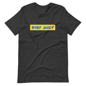 Stay Juicy T-Shirt