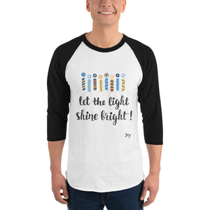 Let the light Shine! 3/4 sleeve raglan shirt