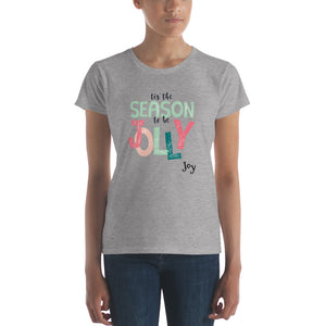 To Be Jolly Women's short sleeve t-shirt - Joy Holiday Fashion