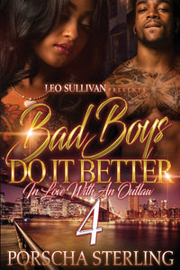 Bad Boys Do It Better 4: In Love with an Outlaw (eBook)