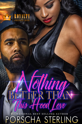Nothing Better Than This Hood Love (eBook)