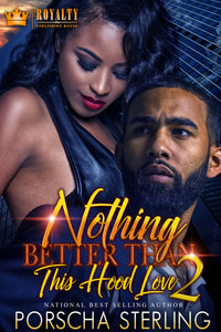 Nothing Better Than This Hood Love 2 (eBook)