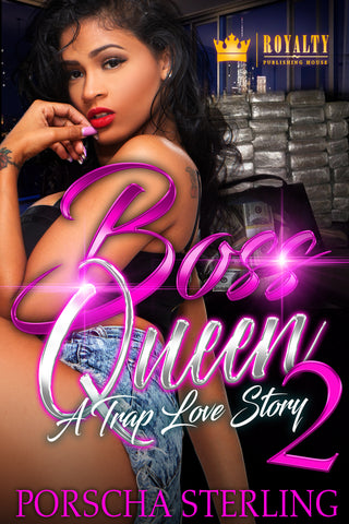 Boss Queen 2: A Trap Love Story (eBook)