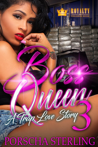Boss Queen 3: A Trap Love Story (eBook)