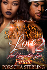 The Most Savage Love 2: An Unexpected Love (eBook)