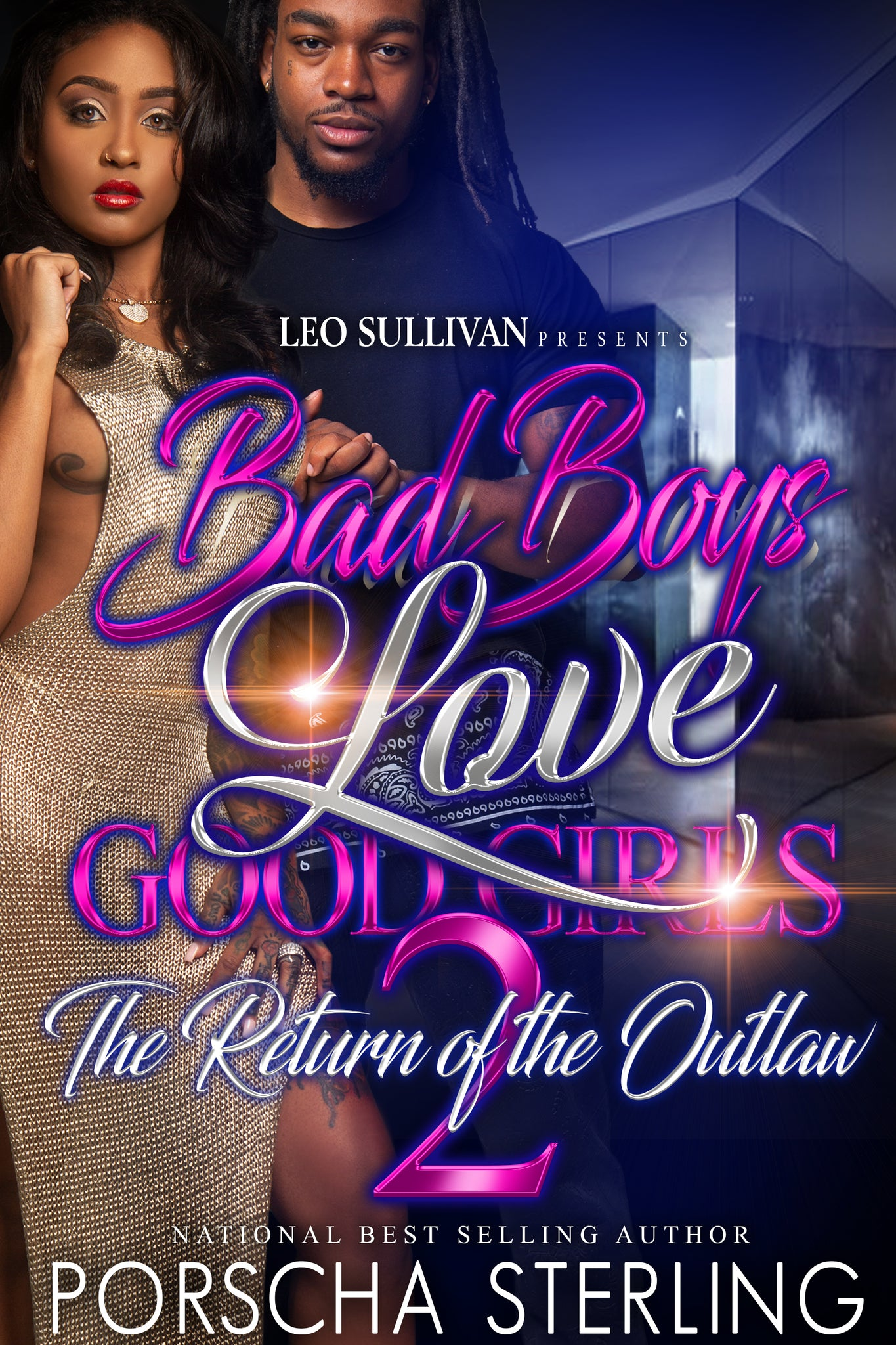 Bad Boys Love Good Girls 2: The Return Of The Outlaw (eBook)