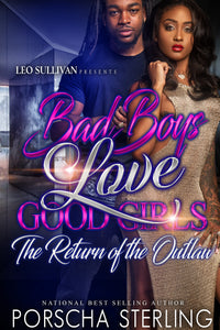 Bad Boys Love Good Girls: The Return Of The Outlaw