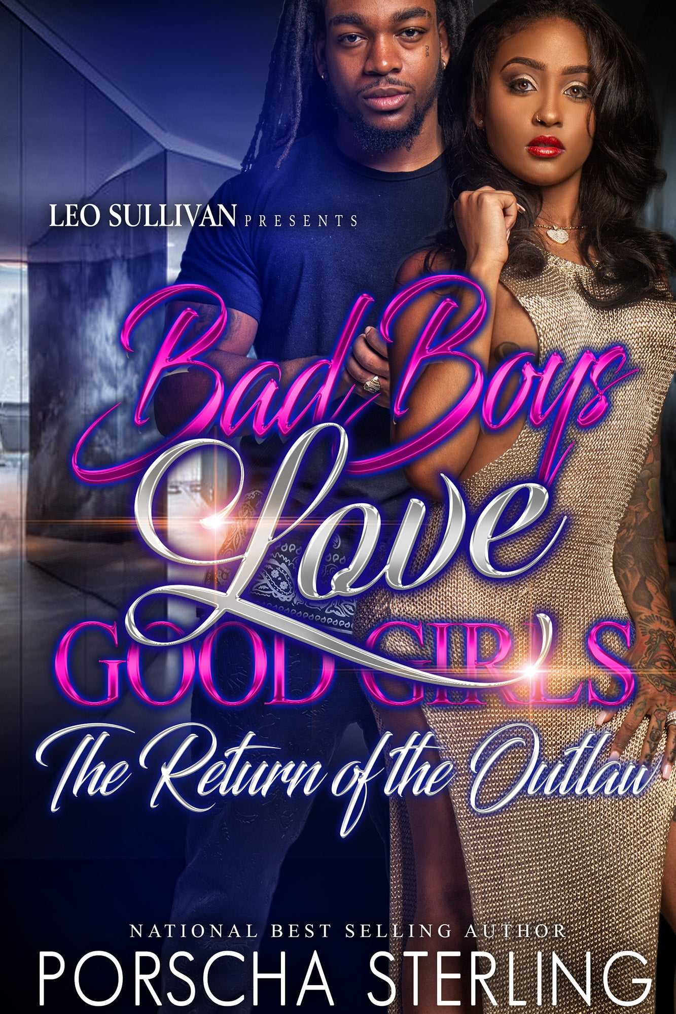 Bad Boys Love Good Girls: The Return Of The Outlaw (eBook)