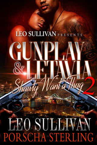 Gunplay & LeTavia 2: Shawty Want a Thug (eBook)