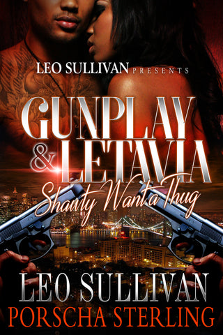 Gunplay & LeTavia: Shawty Want a Thug (eBook)