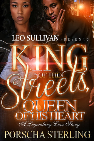 King of the Streets, Queen of His Heart: A Legendary Love Story (eBook)