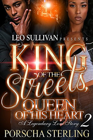 King of the Streets, Queen of His Heart 2: A Legendary Love Story (eBook)
