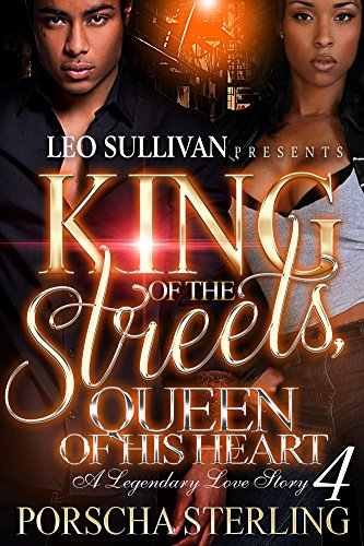King of the Streets, Queen of His Heart 4: A Legendary Love Story